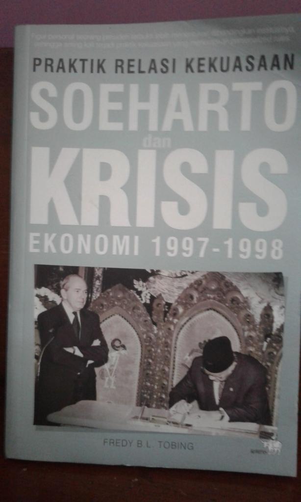 praktik relasi kekuasaan soeharto dan krismon